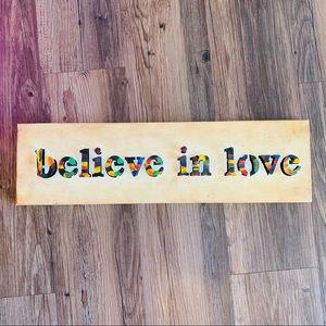 Believe In Love wall art